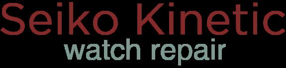 Seiko Kinetic Watch Repair